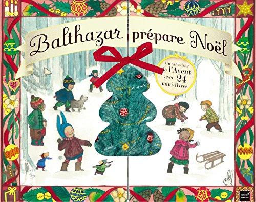 Calendrier de l'avent - Balthazar prépare Noël - Pédagogie Montessori par Marie-Hélène Place