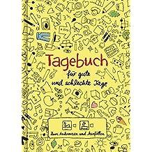 Tagebuch - für gute und schlechte Tage: - Zum Ankreuzen und Ausfüllen