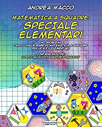 Matematica  A Squadre: Speciale Elementari: 90 Problemi  Tratti Dalle Gare Di Matematica A Squadre Per Le IV E V Elementari