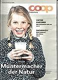Diverse ´Coopzeitung (CH) 15 2018 Muntermacher Milch Viktor Giacobbo Zeitschrift Magazin Einzelheft Heft Coop´