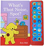 What's That Noise, Spot? (Spot Sound Books)