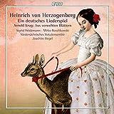 Herzogenberg : Ein deutsches Liederspiel. Heidemann, Roschkowski, Siegel.