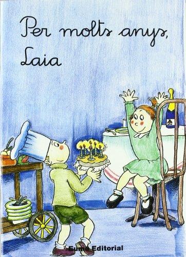 Per molts anys, Laia (vocals)