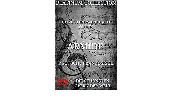 Armide: Die  Opern der Welt (German Edition)