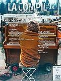 La compil' : piano, chant & tablatures guitare. N 14 / [paroles et musique de] Claudio Capéo, Keblack, Sofiane... [et al.] | Capéo, Claudio (1985-....)