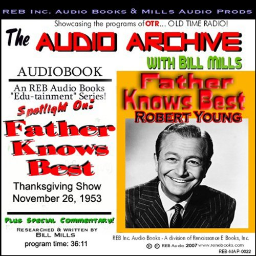 Audio Archive presents 'Father Knows Best'  Audiolibri