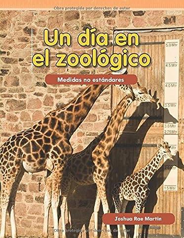 Un día en el zoológico (Day at the Zoo) (Spanish Version) (Medidas No Estandares)