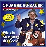 15 Jahre EU-Bauer (Bekannt vom Villacher Fasching)