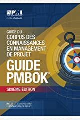 A Guide to the Project Management Body of Knowledge (PMBOK Guide) - French (PMBOK Guides) Paperback