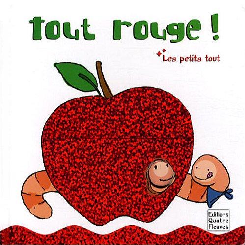 Tout rouge ! par Peggy Pâquerette, Francesca Diaz