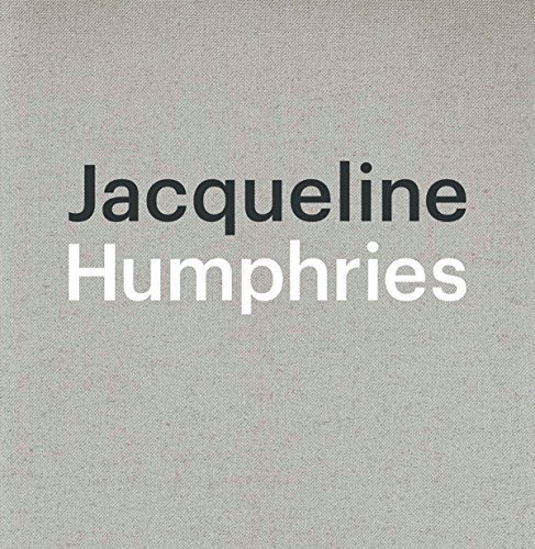 Jacqueline Humphries by Cook, Angus, Hudson, Suzanne, Joselit, David (2015) Hardcover