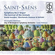 Saint-Saëns: Organ Symphony No. 3, The Carnival of the Animals, etc.