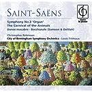 Saint-Saëns: Organ Symphony No. 3, The Carnival of the Animals, etc.