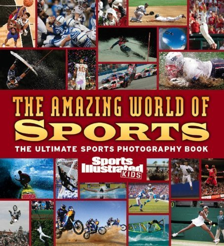 sports-illustrated-kids-the-amazing-world-of-sports-by-the-editors-of-sports-illustrated-kids-2006-1