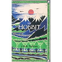 The Hobbit or There And Back Again (The Tolkien collection)