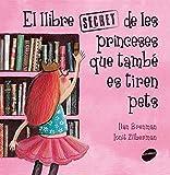 El Llibre secret de les princeses que tambe es tiren pets