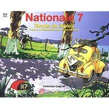 Nationale 7 : Route du Soleil (Collectif)