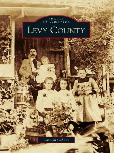 Levy County (Images of America) (English Edition)