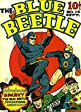 The Blue Beetle - Issue 014 (Golden Age Rare Vintage Comics Collection (With Zooming Panels) Book 14) (English Edition)