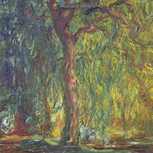 Wald-sauce (Weeping Willow, Claude Monet. Blank journal: 150 blank pages, 8,5 x 8,5 inch (21.59 x 21.59 centimeters) Laminated.  (Paper notebook, composition book))