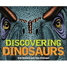 Discovering Dinosaurs by Bob Walters (2014-10-28)