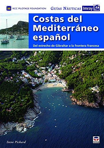 Guías náuticas Imray. Costas del mediterráneo español