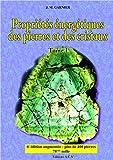 Propriétés énergétiques des pierres et des cristaux