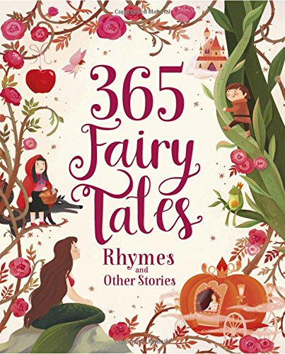 365 Fairy Tales, Rhymes and Other Stories (365 Stories Treasury) por Parragon