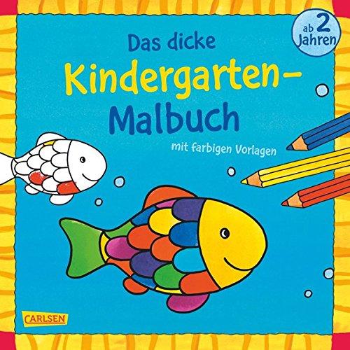 Preisvergleich Produktbild Das dicke Kindergarten-Malbuch: Mit farbigen Vorlagen und lustiger Fehlersuche: Malen ab 2 Jahren
