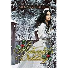 A Midwinter's Wedding: A Four Kingdoms Novella (English Edition)