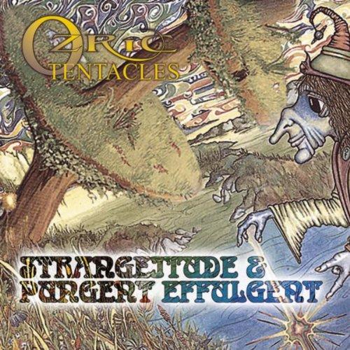 Pungent Effulgent & Strangeitude