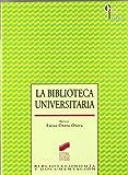La biblioteca universitaria (Ciencias de la información)