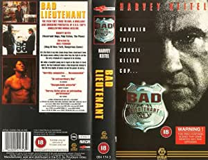 Bad Lieutenant [VHS] [1993]