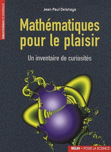 Mathmatiques pour le plaisir: Un inventaire de curiosits