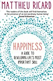 Image de Happiness: A Guide to Developing Life's Most Important Skill (English Edition)