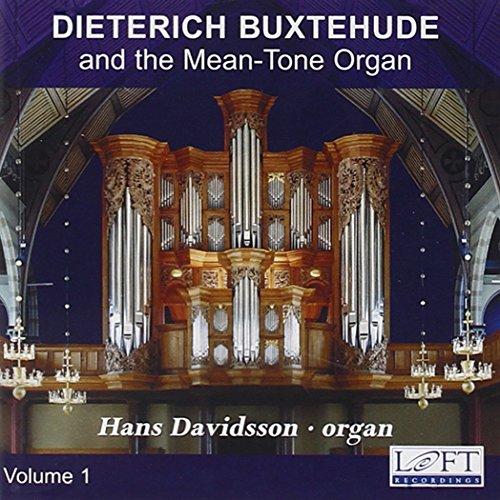 Dieterich Buxtehude & The Mean-Tone Organ 1