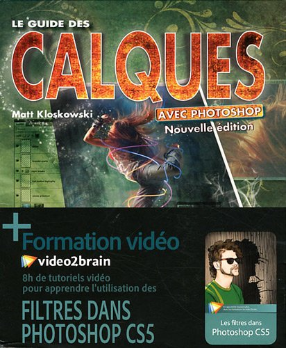 Ultimate Photoshop : Calques et Filtres