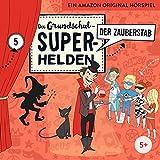 Die Grundschul-Superhelden: Folge 5 - Der Zauberstab (Lamp und Leute)