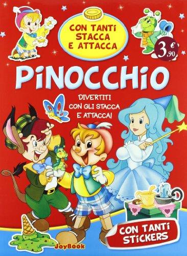 Pinocchio. Ediz. illustrata (Stacca attacca le favole. Classiche)