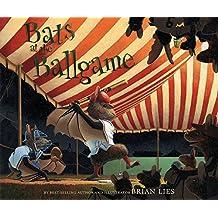 Bats at the Ballgame (Bat Book)