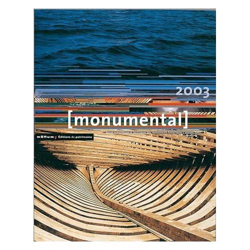 Monumental 2003. Dossier Patrimoine maritime