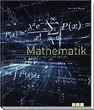 Mathematik: Die faszinierende Welt der Zahlen - Bertram Maurer