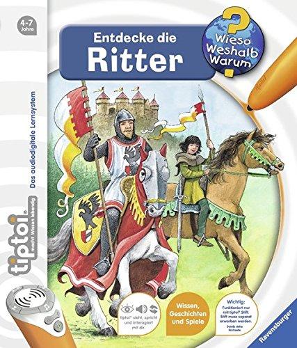 tiptoi® Entdecke die Ritter (tiptoi® Wieso? Weshalb? Warum?, Band 11)