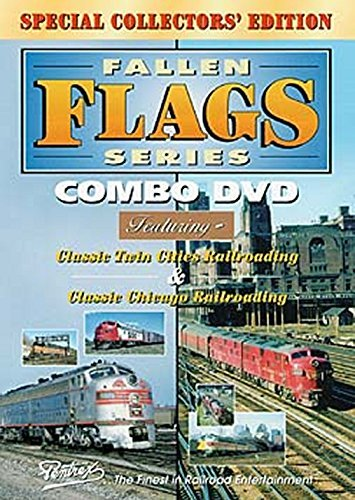 Fallen Flags Series Combo: Classic Twin Cities Railroading and Classic Chicago Railroading - Fallen Flags