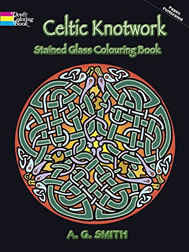 Celtic Knotwork Stained Glass Colouring Book (Dover Design Stained Glass Coloring Book) -