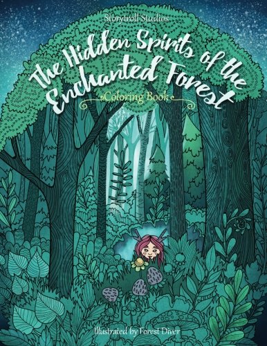 The Hidden Spirits of the Enchanted Forest: A Magical Coloring Book for Adults and Kids (Inspiration, Relaxation) por Julia Rivers