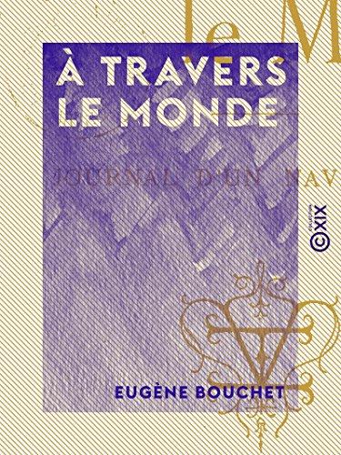 a-travers-le-monde-journal-dun-navigateur-french-edition
