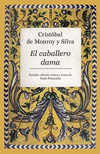 El Caballero Dama (Fuera de colección) por Cristóbal de Monroy y Silva
