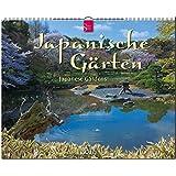 JAPANISCHE GÄRTEN - Japanese Gardens - Original Stürtz-Kalender 2017 - Großformat-Kalender 60 x 48 cm