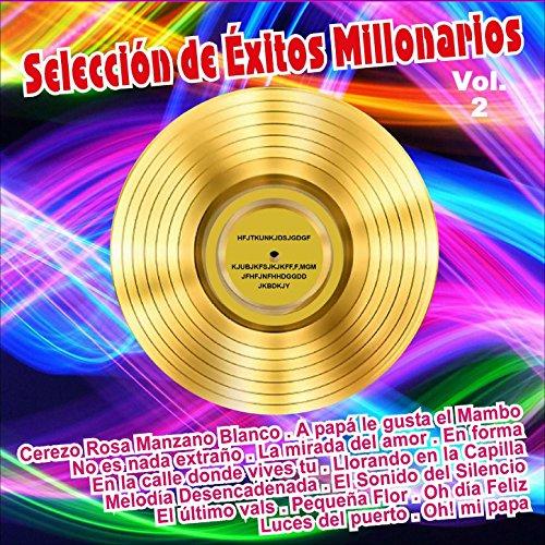 Selección de Éxitos Millonario...